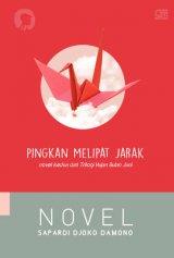 Pingkan Melipat Jarak (Novel Kedua Trilogi Hujan Bulan Juni)