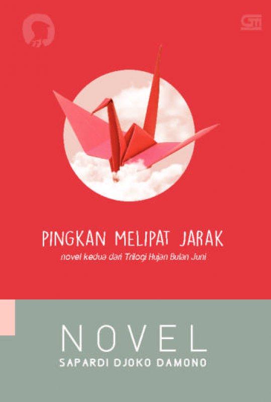 Cover Buku Pingkan Melipat Jarak (Novel Kedua Trilogi Hujan Bulan Juni)