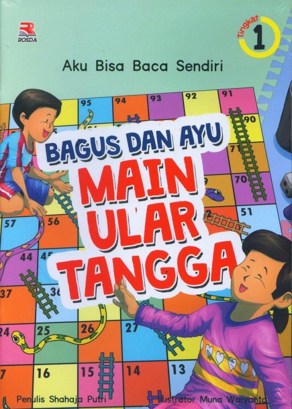 Cover Buku Bagus dan Ayu Main Ular Tangga #1