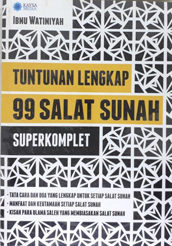 Cover Buku Tuntunan Lengkap 99 Salat Sunah - Superkomplet