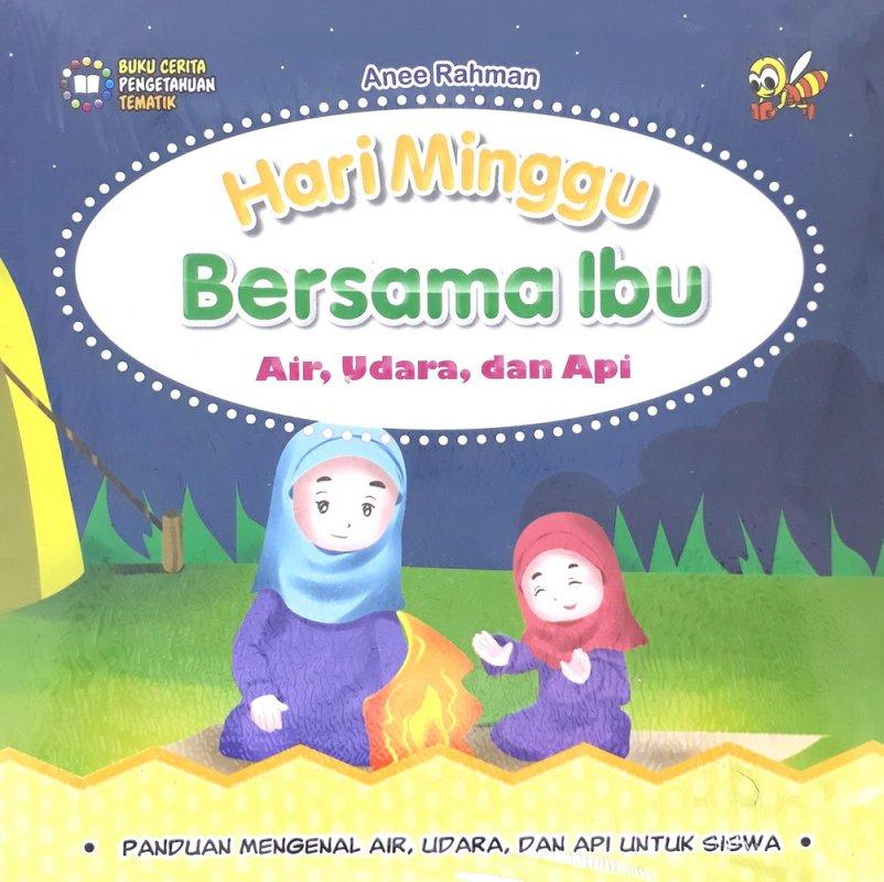 Cover Buku Hari Minggu Bersama Ibu (AIr, Udara, dan Api)