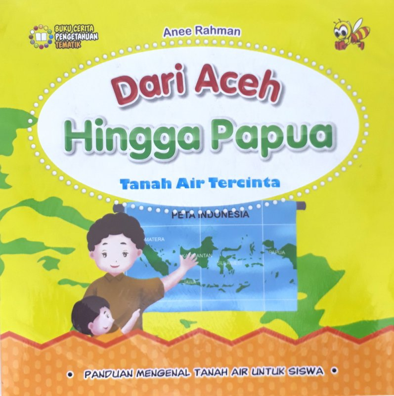 Cover Buku Dari Aceh Hingga Papua - Tanah Air Tercinta