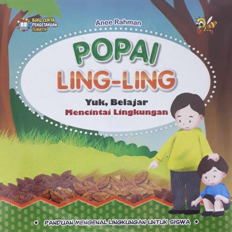 Cover Buku Popai Ling-Ling Yuk Belajar Mencintai Lingkungan