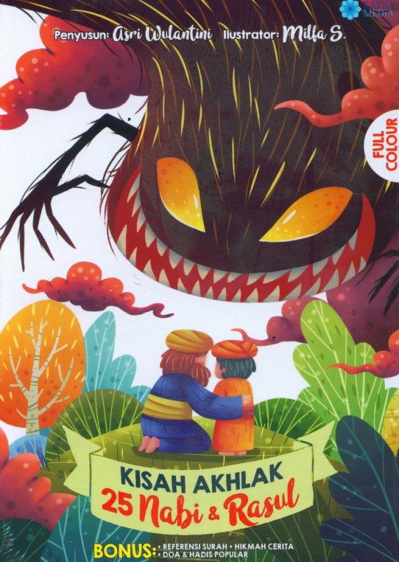Cover Buku Kisah Akhlak 25 Nabi & Rasul