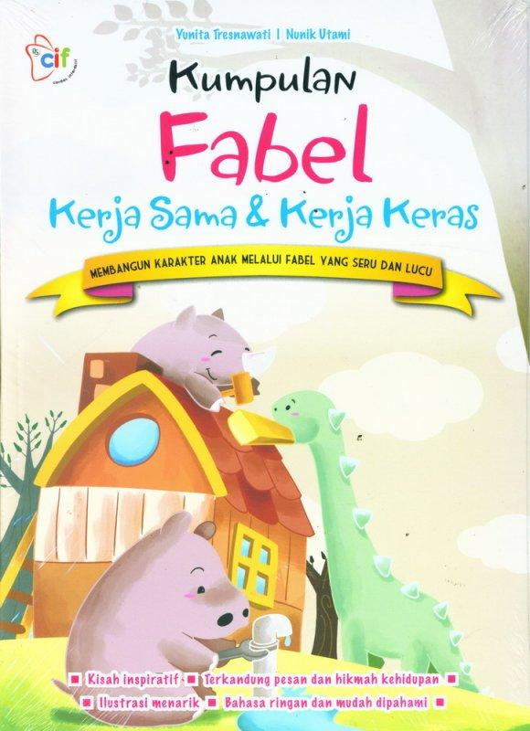 Cover Belakang Buku Kumpulan Fabel Kerja Sama & Kerja Keras