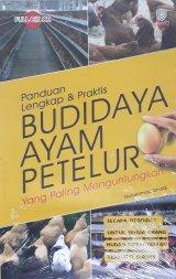 Panduan Lengkap & Praktis Budidaya Ayam Petelur yang Paling Menguntungkan (Full Color)