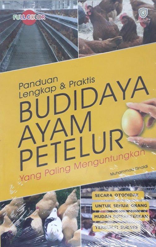 Cover Buku Panduan Lengkap & Praktis Budidaya Ayam Petelur yang Paling Menguntungkan (Full Color)