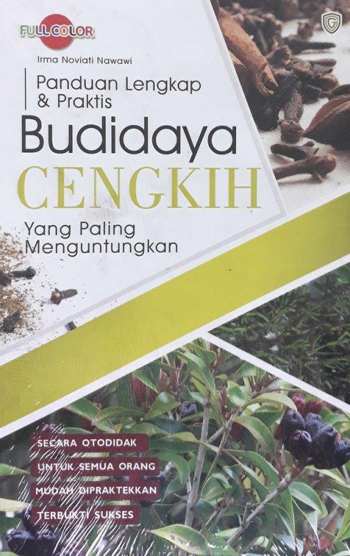 Cover Buku Panduan Lengkap & Praktis Budidaya CENGKIH yang Paling Menguntung (fuli color)