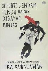 Seperti Dendam, Rindu Harus Dibayar Tuntas (Cover Baru 2019)