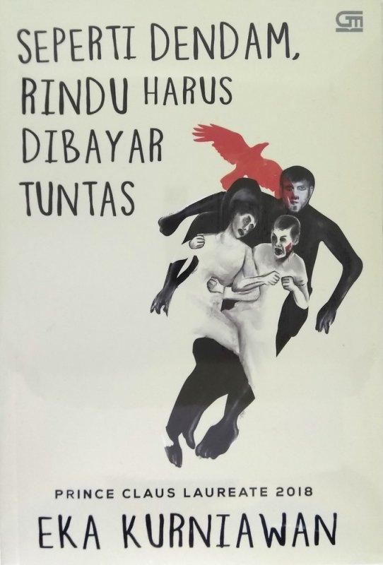 Cover Buku Seperti Dendam, Rindu Harus Dibayar Tuntas (Cover Baru 2019)