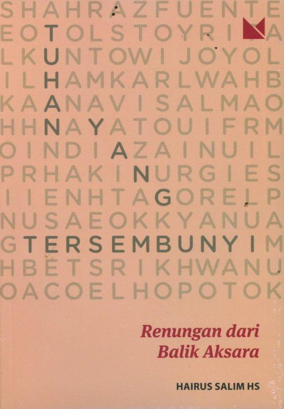 Cover Buku Tuhan Yang Tersembunyi: Renungan dari Balik Aksara