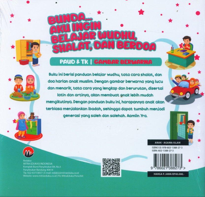 Cover Belakang Buku Bunda Aku Ingin Belajar Wudhu, Shalat, dan Berdoa (PAUD & TK| Gambar Berwarna)