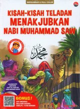 Kisah-Kisah Teladan Menakjubkan Nabi Muhammad Saw (Bergambar & Full Color)