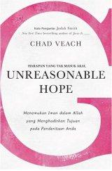 Unreasonable Hope - Harapan yang tak Masuk Akal