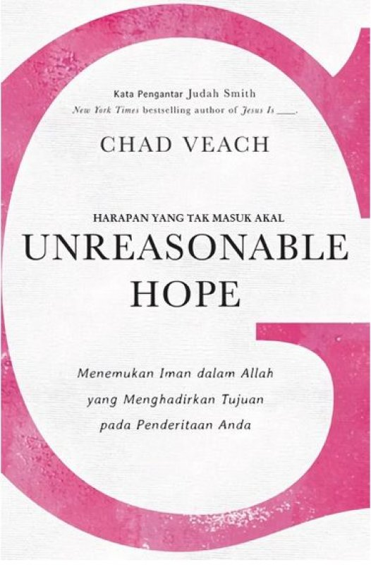 Cover Buku Unreasonable Hope - Harapan yang tak Masuk Akal