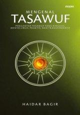 Mengenal Tasawuf: Spiritualisme dalam Islam