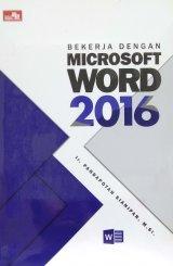 Bekerja Dengan Microsoft Word 2016