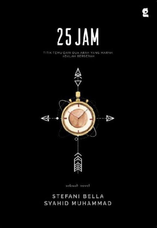 Cover Buku 25 Jam Edisi TTD Penulis + Bonus Note (Promo Best Book)