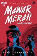 Teenlit: Mawar Merah #4: Masquerade