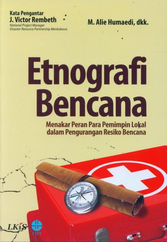 Cover Buku Etnografi Bencana: Menakar Peran Para Pemimpin Lokal dalam Pengurangan Resiko Bencana