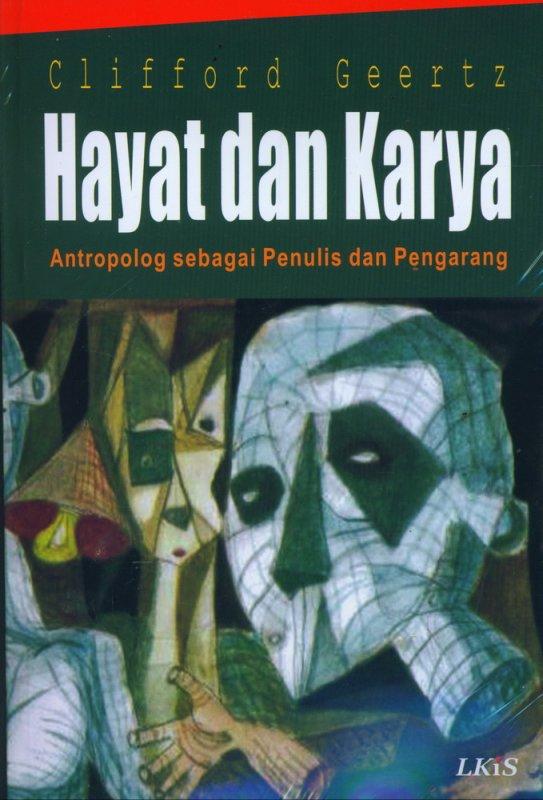 Cover Buku Hayat dan Karya Antropolog sebagai Penulis dan Pengarang