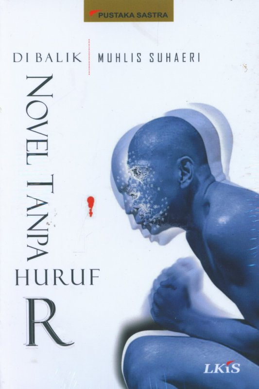 Cover Buku Di Balik Novel Tanpa Huruf R
