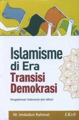 Islamisme di Era Transisi Demokrasi