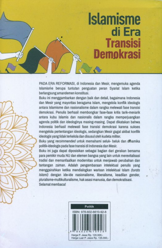 Cover Belakang Buku Islamisme di Era Transisi Demokrasi
