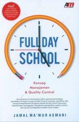 Full Day School - Konsep Manajemen & Quality Control