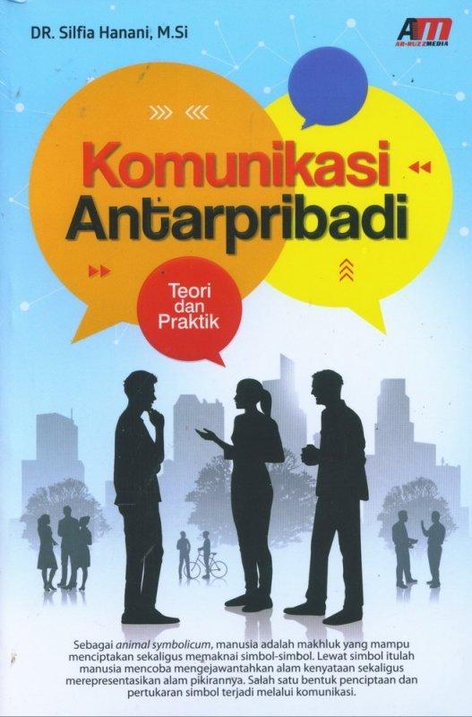 Cover Buku Komunikasi Antarpribadi - Teori dan Praktik