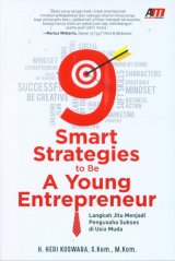 9 Smart Strategies to Be A Young Entrepreneur