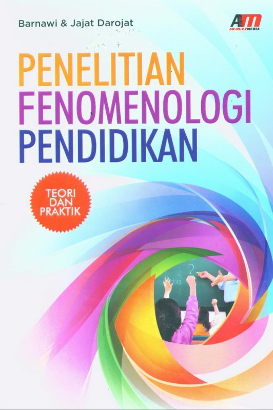 Cover Buku Penelitian Fenomenologi Pendidikan - Teori dan Praktik