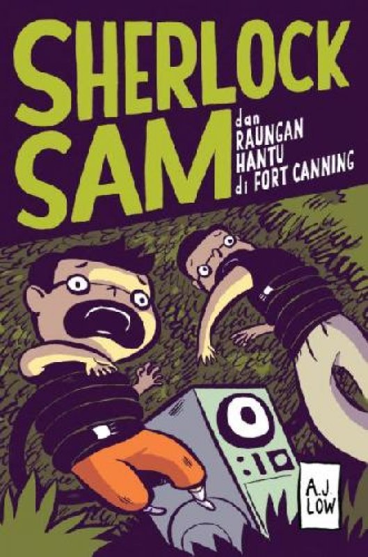 Cover Buku Sherlock Sam dan Raungan Hantu Di Fort Canning