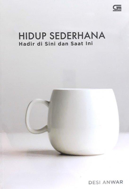 Cover Buku Hidup Sederhana Hadir di Sini dan Saat ini