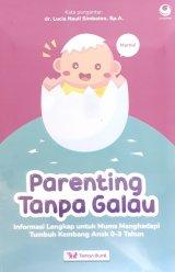 Parenting Tanpa Galau