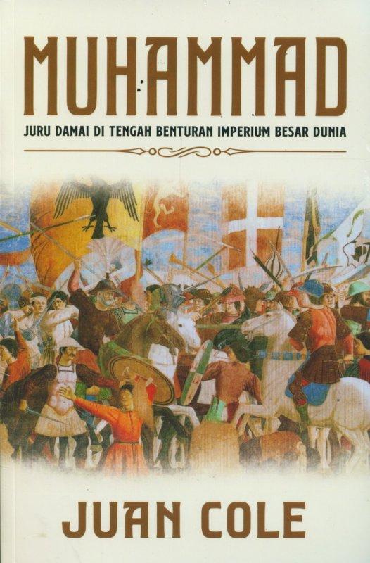 Cover Buku Muhammad : Juru Damai di Tengah Benturan Imperium Besar Dunia