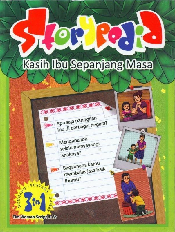 Cover Buku Storypedid Kasih Ibu Sepanjang Masa