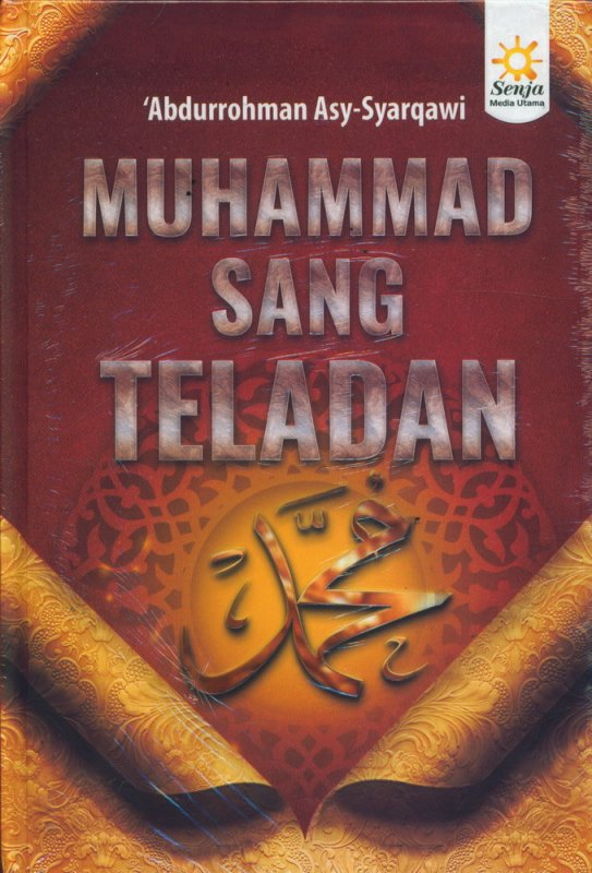 Cover Buku Muhammad Sang Teladan - Hard Cover
