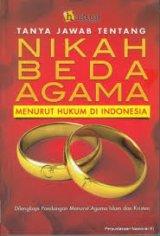 Detail Buku Tanya Jawab Tentang Nikah Beda Agama Menurtu Hukum Di Indonesia