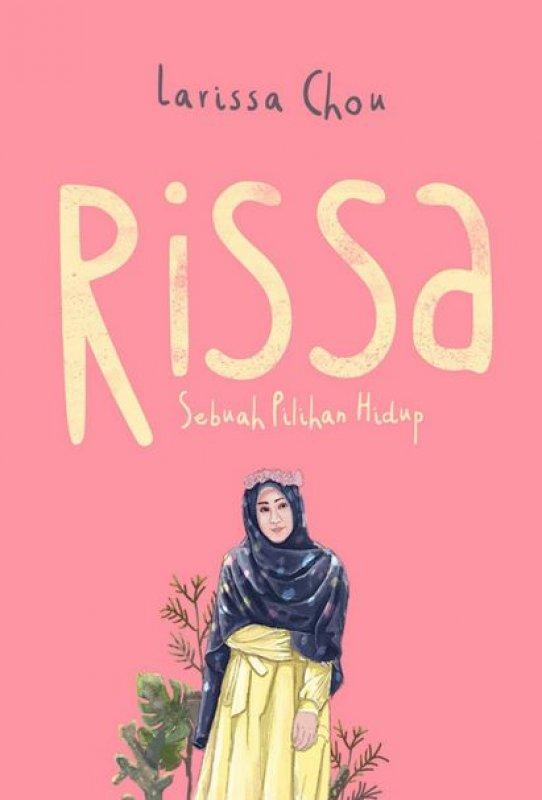 Cover Buku Rissa : Sebuah Pilihan