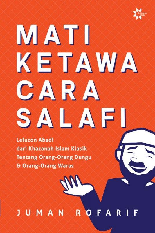 Cover Buku Mati Ketawa Cara Salafi Edisi Tandatangan Penulis