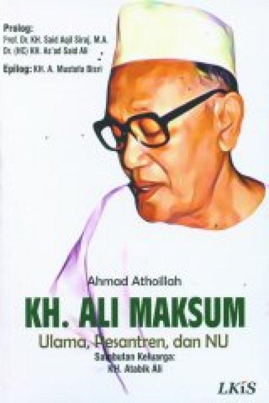 Cover Buku KH. ALi Maksum Ulama, Pesantren, dan NU (lkis)