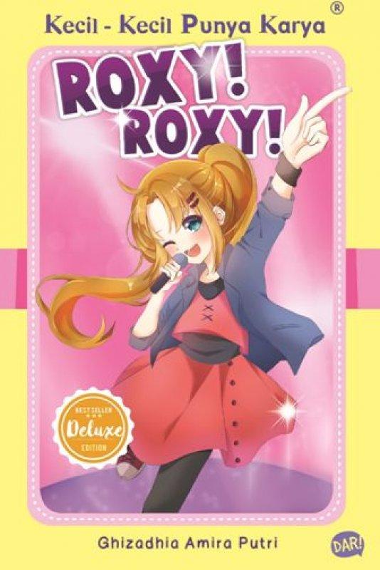Cover Buku KKPK Deluxe: Roxy! Roxy!