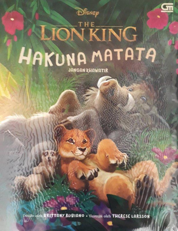Cover Buku The Lion King: Hakuna Matata: Jangan Khawatir