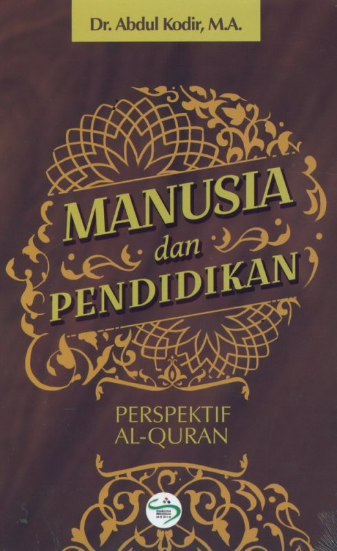 Cover Buku Manusia dan Pendidikan (Perspektif Al-Quran)