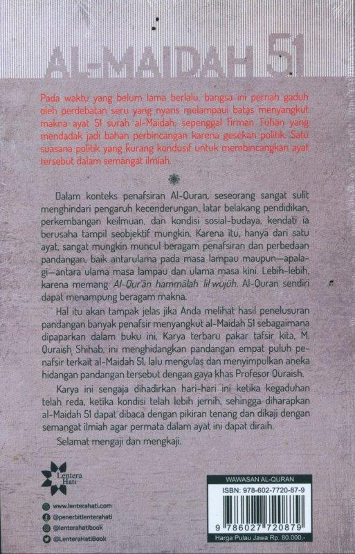 Cover Belakang Buku AL-MAIDAH 51: Satu Firman Beragam Penafsiran