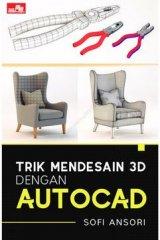 Trik Mendesain 3D dengan Autocad