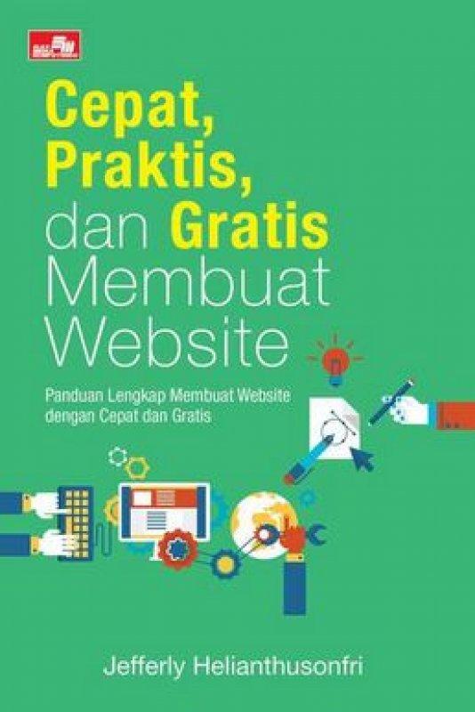 Cover Buku Cepat, Praktis, dan Gratis Membuat Website