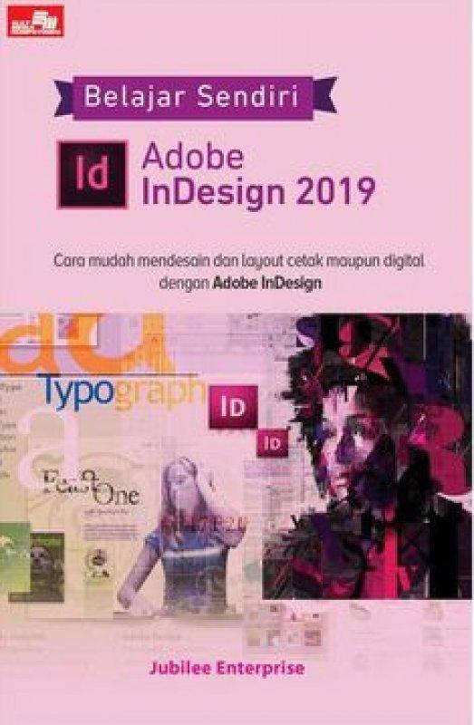 Cover Buku Belajar Sendiri Adobe InDesign 2019