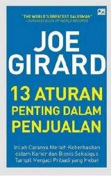 Joe Girard: 13 Aturan Penting Dalam Penjualan